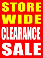 Store Wide Clearance Sale Business Store 小売用看板 18インチ x 24インチ フルカラー 5パック