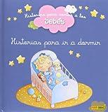 Historias Para Ir A Dormir (Historias Para Contar)