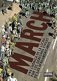 MARCH: Una crónica de la lucha por los derechos civiles de los afroamericanos par John Lewis