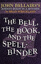Cover of The Bell, the Book, and the Spellbinder