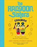 The Rangoon Sisters: Recipes from our Burmese family kitchen