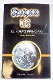EL NUEVO PRINCIPIO (2002 y Más Allá). KRION Libro IX