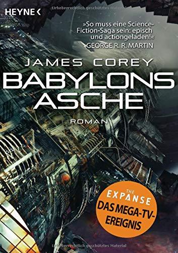 Babylons Asche: Roman (The Expanse-Serie, Band 6)