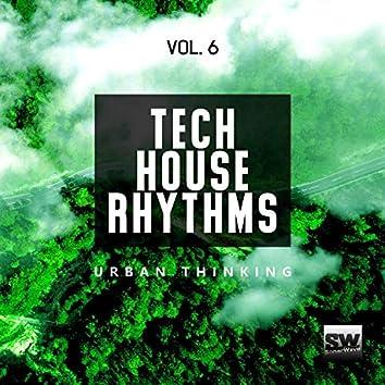 Tech House Rhythms, Vol. 6 (Urban Thinking)