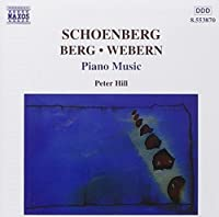 Berg/Schoenberg/Webern: Piano Music by SCHOENBERG/BERG/WEBERN (1999-08-31)