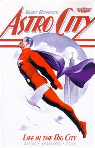 Kurt Busiek's Astro City: Life in the Big City