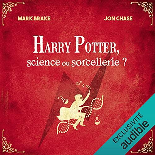Harry Potter. Sciences ou sorcellerie ? cover art