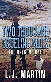 Two Thousand Grueling Miles