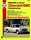 Chevrolet/GMC Camionetas 1988 Al 1998: Incluye Suburban 1992 Al 1998, Blazer & Jimmy (Los Modelos de Tamaño Grande) 1992