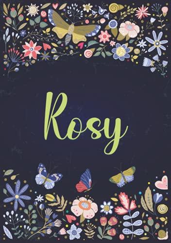 Rosy: Taccuino A5 | Nome personalizzato Rosy | Regalo di compleanno per moglie, mamma, sorella, figlia ... | Design: giardino |