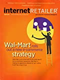 Internet Retailer Magazine June 2017 | Wal-Mart rolls out a new e-commerce