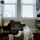 Red Blanket - Soft Sounds For Babies Sleep