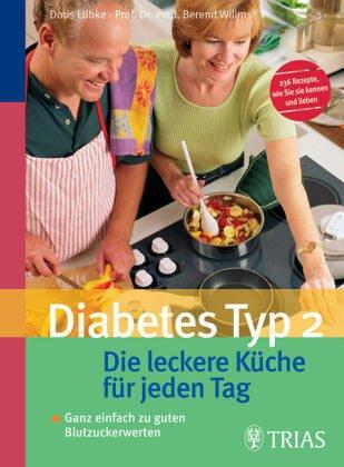 Kochbuch für Diabetiker. Auch mit vollwertigen Rezepten für die vegetarische Küche