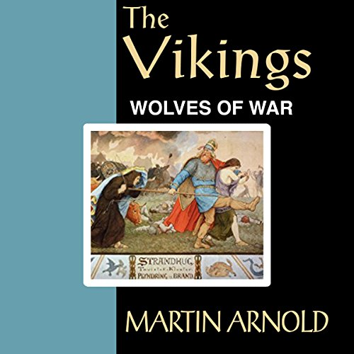 The Vikings - Wolves of War audiobook cover art