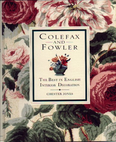 Colefax & Fowler: The Best in English Interior Decoration