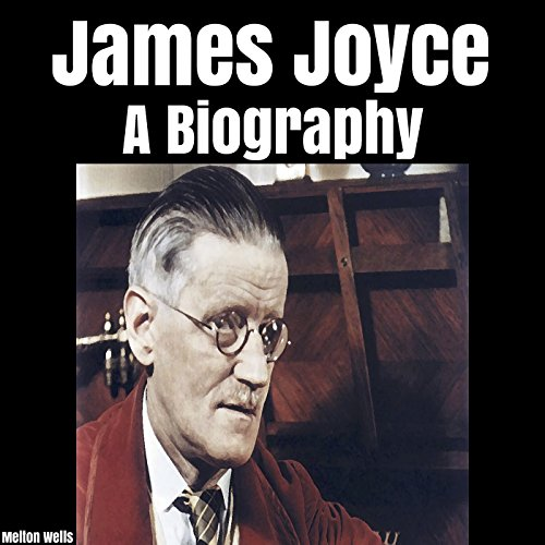 James Joyce: A Biography cover art