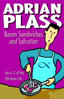 Bacon Sandwiches and Salvation by [Adrian Plass]