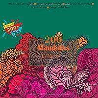 200 Mandalas fuer Kinder Muster zum Stressabbau - Handgezeichnete Designs - Gut fuer alle Altersgruppen - Kunsttherapie - Ruhige Malbuecher