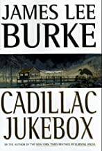Cadillac Jukebox (Dave Robicheaux Mysteries) by Burke, James Lee (August 2, 1996) Hardcover