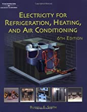Electricity for Refrigeration, Heating and Air Conditioning: 6th (Sixth) Edition