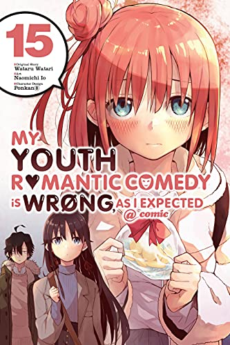 My Youth Romantic Comedy Is Wrong, As I Expected @ Comic 15