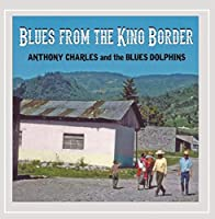 Blues From the Kino Border