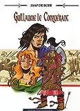 Guillaume le Conquérant - Pour l'honneur du Bâtard