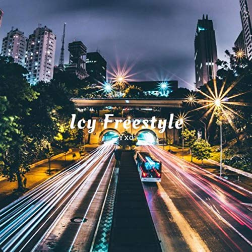 Icy Freestyle [Explicit]