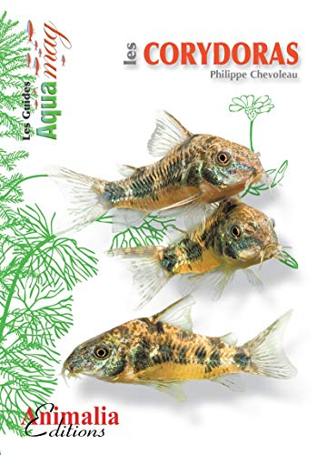 Les corydoras (Les Guides Aqua Mag) (French Edition)