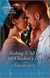 Risking It All for the Children's Doc (Harlequin LP Medical Book 1118)