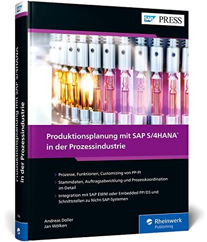 Produktionsplanung mit SAP S/4HANA in der Prozessindustrie (SAP PRESS)