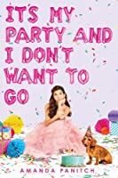It's My Party and I Don't Want to Go (Book & Toy)