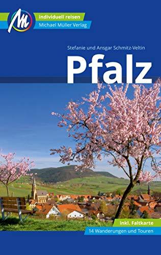 Pfalz Reiseführer Michael Müller Verlag: Individuell reisen mit vielen praktischen Tipps. (MM-Reiseführer)
