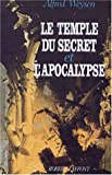 TEMPLE SECRET ET APOCALYPSE T2