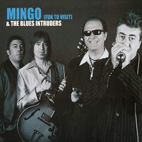 Mingo & The Blues Intruder
