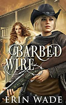 Barbed Wire by [Erin Wade]