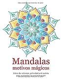 Mandalas: motivos mágicos — Libro de colorear, actividad anti-estrés para aumentar la concentración: Dificultad media; dorso de página en blanco — ... colorear adultos, Mandalas para colorear)