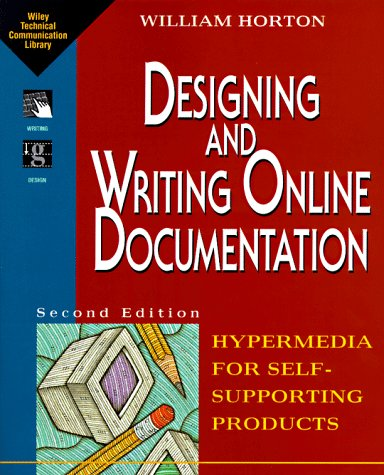 Compare Textbook Prices for Designing and Writing Online Documentation: Hypermedia for Self- Supporting Products 2 Edition ISBN 9780471306351 by Horton, William