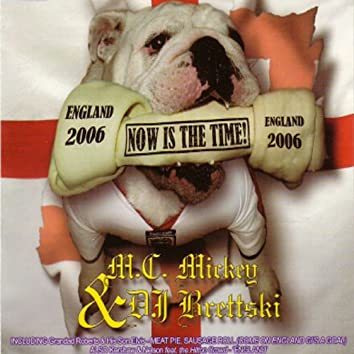 Now is the Time England 2006