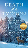 Death of a Tycoon (A Pineview Mystery)
