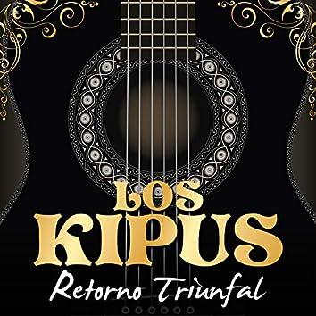 Los Kipus: Retorno Triunfal
