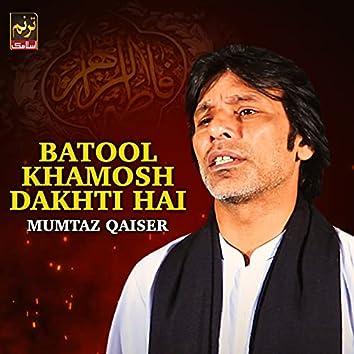 Batool Khamosh Dakhti Hai - Single