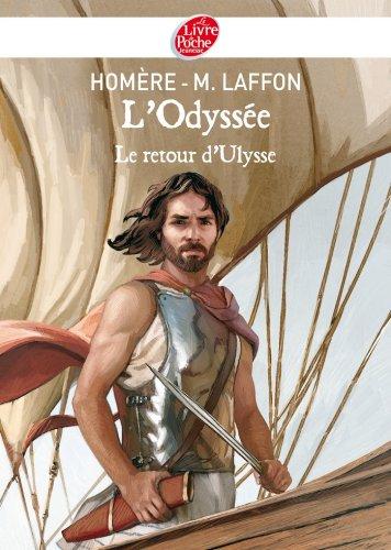 L'Odyssée - Le Retour d'Ulysse - Texte intégral (Classique t. 1007)