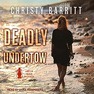 Deadly Undertow     Lantern Beach Mysteries, Book 6              By:                                                                                                                                 Christy Barritt                               Narrated by:                                                                                                                                 Dara Rosenberg                      Length: 5 hrs and 41 mins     Not rated yet     Overall 0.0