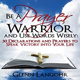 Be a Prayer Warrior and Use Words Wisely cover art