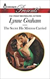 The Secret His Mistress Carried: A Secret Baby Romance (Harlequin Presents Book 3298) (English Edition)