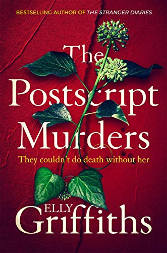 The Postscript Murders: a gripping new mystery from the bestselling author of The Stranger Diaries by [Elly Griffiths]