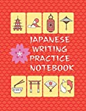 Japanese Writing Practice Notebook: Composition Notebook , Genkouyoushi Paper Practice Writing Kanji, Hiragana Katakana Calligraphy