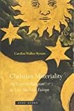 Christian Materiality: An Essay on Religion in Late Medieval Europe (Zone Books)