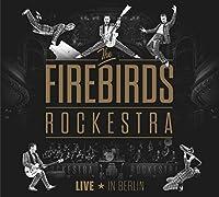 Firebirds Rockestra-Li